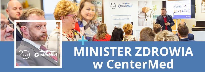Minister zdrowia gościł w przychodni CenterMed w Tarnowie