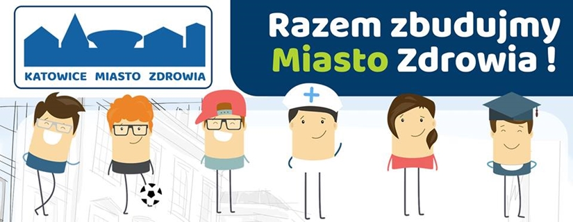 Ruszył projekt Katowice Miasto Zdrowia